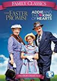 Family Classics: Addie and the King of Hearts / The Easter Promise