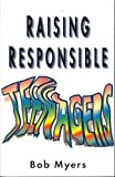 img - for Raising Responsible Teenagers book / textbook / text book
