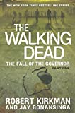 Robert Kirkman The Fall of the Governor: Part One (Walking Dead: The Governor)