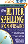 Better Spelling in 30 Minutes a Day (...