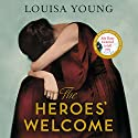 The Heroes' Welcome Audiobook by Louisa Young Narrated by Dan Stevens