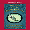 The Case of the Bizarre Bouquets: An Enola Holmes Mystery (       UNABRIDGED) by Nancy Springer Narrated by Katherine Kellgren