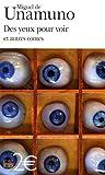 Des yeux pour voir : Et autres contes par de Unamuno