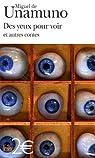 Des yeux pour voir : Et autres contes