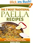 The 7 Most Traditional Paella Recipes...