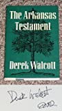 The Arkansas Testament (0374105820) by Derek Walcott