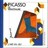 Pablo Picasso: Le Minotaure (L'Art en Jeu)