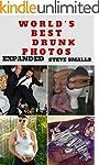 Memes: World's Best Drunk Photos! (Me...