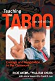 Teaching the Taboo: Courage and Imagination in the Classroom, Second Edition
