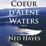 Coeur d'Alene Waters | Ned Hayes