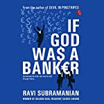 If God Was a Banker | Ravi Subramanian