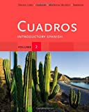 img - for Cuadros Student Text, Volume 2: Introductory Spanish (Explore Our New Spanish 1st Editions) book / textbook / text book