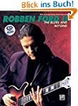 The Robben Ford-The Blues and Beyond:...