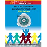 ITIL V3 Foundation Complete Certification Kit - 2009 Edition: Study Guide Book and Online Courseby Tim Malone