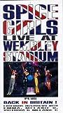 Spice Girls - Live at Wembley Stadium [VHS]