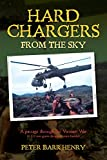 img - for Hard Chargers from the Sky: A passage through the Vietnam War (6 1/2 ton guns dropped into battle) book / textbook / text book