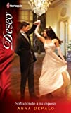 img - for Seduciendo a su esposa (Deseo) (Spanish Edition) book / textbook / text book