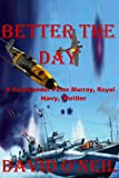 img - for Better The Day book / textbook / text book