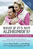 img - for What If It's Not Alzheimer's?: A Caregiver's Guide To Dementia (3rd Edition) book / textbook / text book