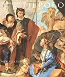 Giambattista Tiepolo: His Life and Art (0300060467) by Levey, Michael