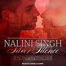 Silver Silence: Psy/Changeling Trinity Series, Book 1 Audiobook by Nalini Singh Narrated by Angela Dawe
