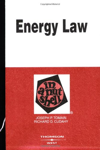 Energy Law in a Nutshell (Nutshell Series)