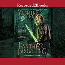 Panther Prowling: Otherworld/Sisters of the Moon, Book 17 (       UNABRIDGED) by Yasmine Galenorn Narrated by Cassandra Campbell