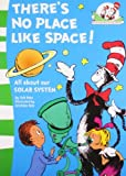 img - for There's No Place Like Space! by Tish Rabe Illust By Aristides Ruiz (2011-08-01) book / textbook / text book
