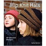 Lark Books Hip Knit Hats LB-6443 ~ Cathy Carron