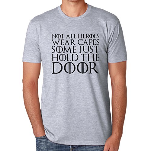 Not All Heroes Wear Capes Some Just Hold The Door XL Uomini T-Shirt