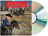 [Rush Revere and the American Revolution]:Rush Revere and the American Revolution Audiobook;Rush Revere and the American Revolution Audio CD