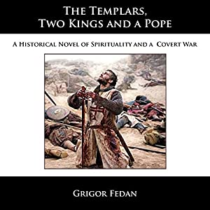 The Templars, Two Kings, and a Pope Audiobook
