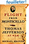 Flight from Monticello: Thomas Jeffer...