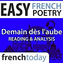 Demain dès l'aube (Easy French Poetry): Reading & Analysis Audiobook by Victor Hugo Narrated by Camille Chevalier-Karfis