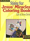Jesus Miracles Coloring Book Grades K-2