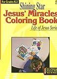 Jesus Miracles Coloring Book Grades K-2