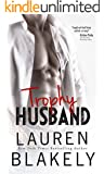 Trophy Husband (Caught Up in Love Book 3) (English Edition)