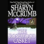 The Rosewood Casket (       UNABRIDGED) by Sharyn McCrumb Narrated by C.M. Herbert