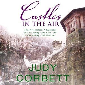 Castles in the Air | [Judy Corbett]