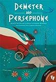 Demeter and Persephone (Greek Myths)