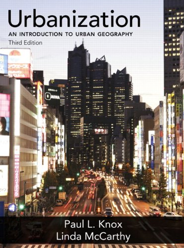 Urbanization: An Introduction to Urban Geography (3rd...
