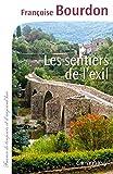 vignette de 'Les sentiers de l'exil (Françoise Bourdon)'