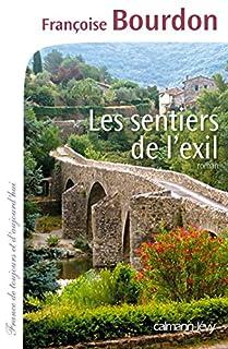 Les sentiers de l'exil: roman