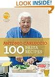 100 Pasta Recipes (My Kitchen Table)