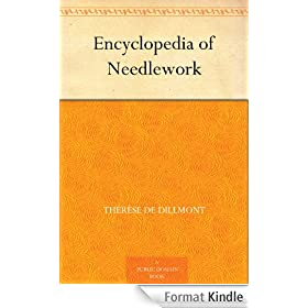 Encyclopedia of Needlework (English Edition)