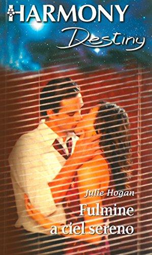 Julie Hogan - Fulmine a ciel sereno