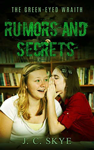 Free Kindle Book : Ghost: Rumors and Secrets - Ghost Thriller, Ghost Mystery, Supernatural Thriller: (Ghost, Spirit, Supernatural, Spooky, Scary Story) (The Green Eyed Wraith Trilogy Book 2)