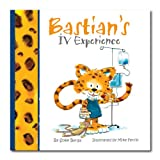 img - for Bastian's IV Experience- A Mom's Choice Awards  Gold Recipient (Bastian Adventure Series) book / textbook / text book
