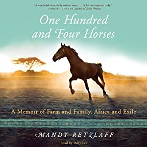One Hundred and Four Horses Audiobook