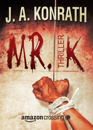Mr. K: Thriller (Jacqueline